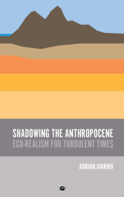 Shadowing the Anthropocene: a reader's guide