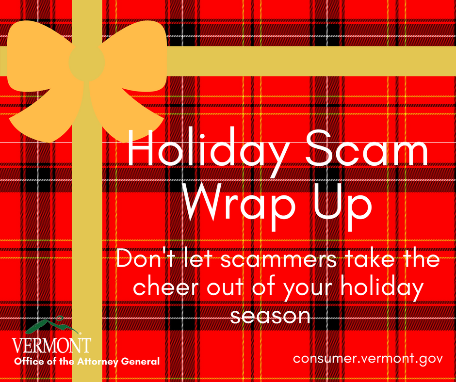Holiday Scam Wrap-up