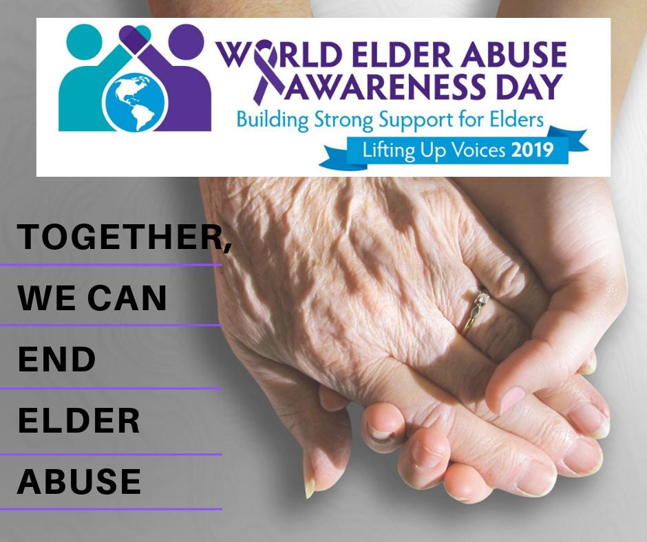 Together, We Can Eliminate Elder Abuse