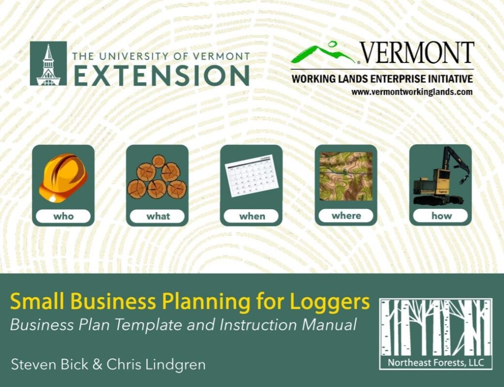 70b094f58f6 UVM Extension Forest Business has added a new tool to the digital resources  available to forest products businesses. Small Business Planning for  Loggers was ...