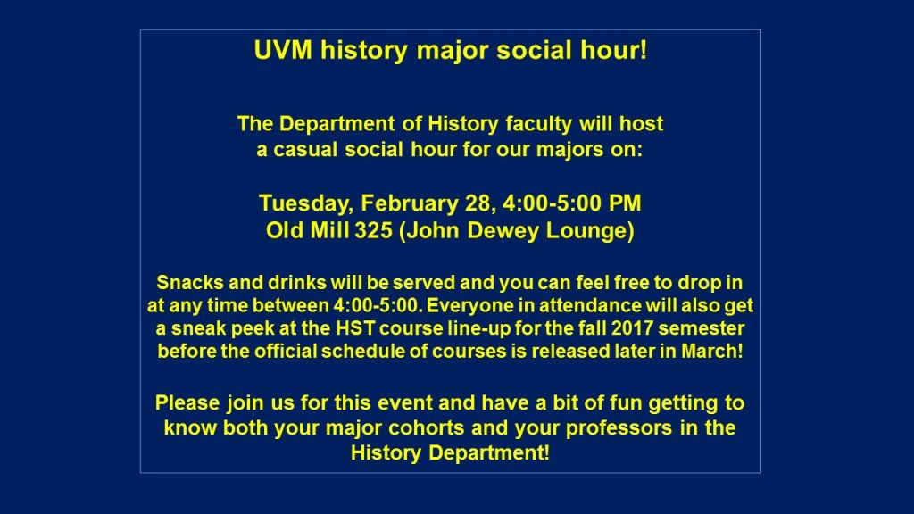 Tomorrow at 4 PM: history department social hour for majors