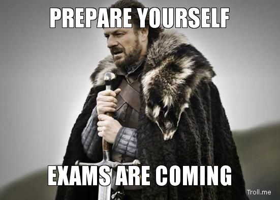 First exams are coming