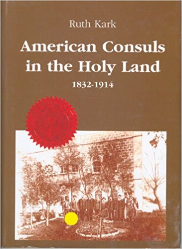 R. Kark's American Consuls in the Holy Land