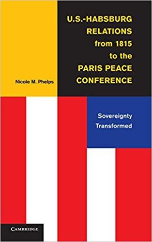 N. Phelps's U.S.-Habsburg Relations