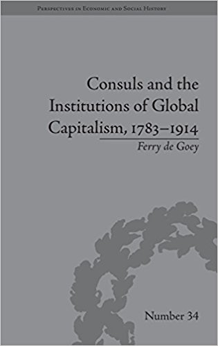 F. de Goey's Consuls and the Institutions of Global Capitalism