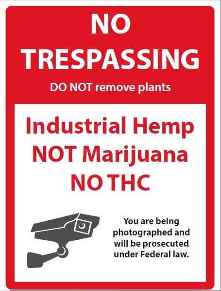 Industrial Hemp No Trespassing Sign
