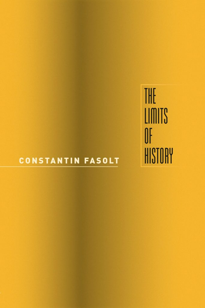 The Reading List: Constantin Fasolt's The Limits of History