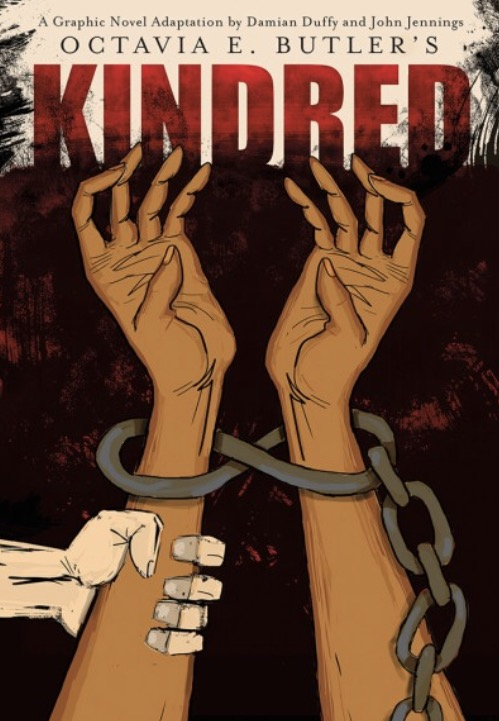 The Reading List: Kindred by Octavia Butler--Graphic Novel Adaptation by Damian Duffy and John Jennings