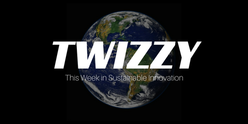 This Week in Sustainable Innovation