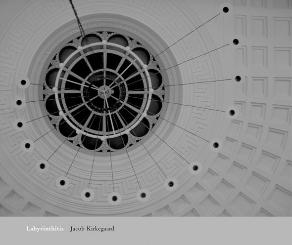 Labrynthitis, Jacob Kirkegaard