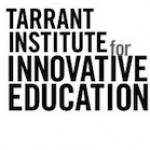 Profile picture of Tarrant Institute for Innovative Education